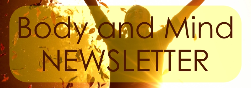 Body and Mind Newsletter