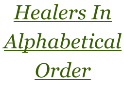 Healers In  Alphabetical  Order